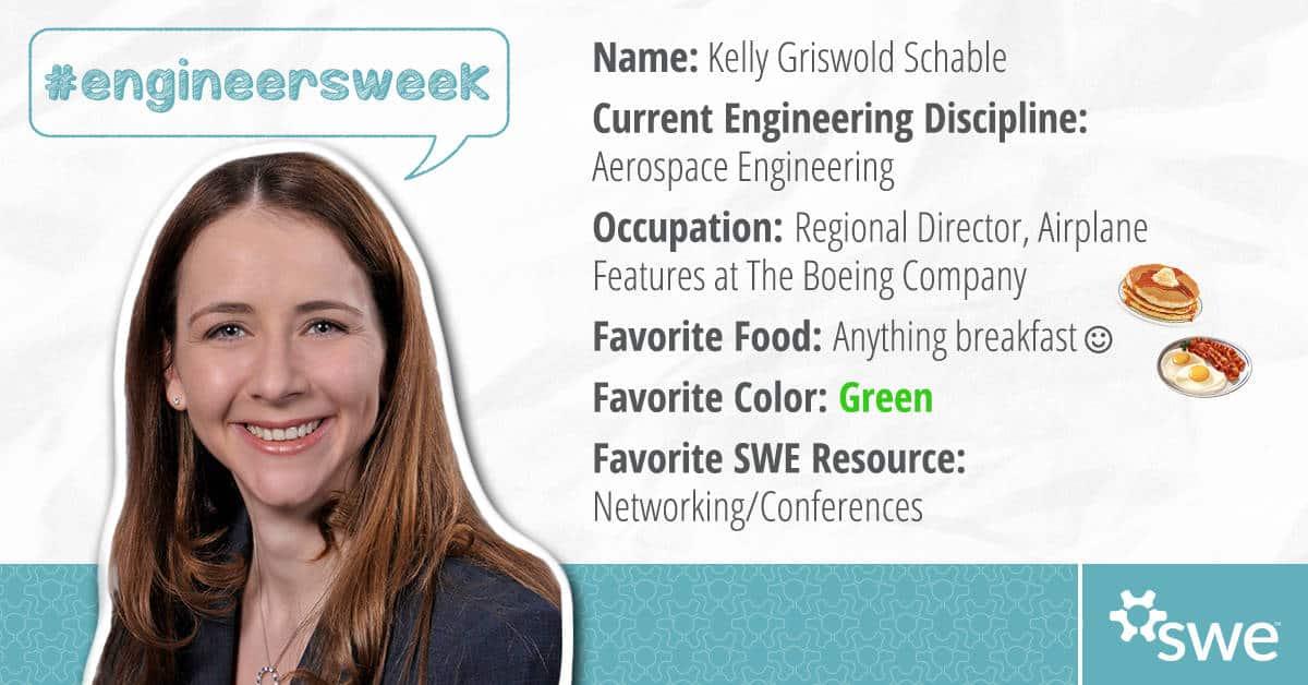 Kelly Schable, Engineers Week, Society of Women engineers