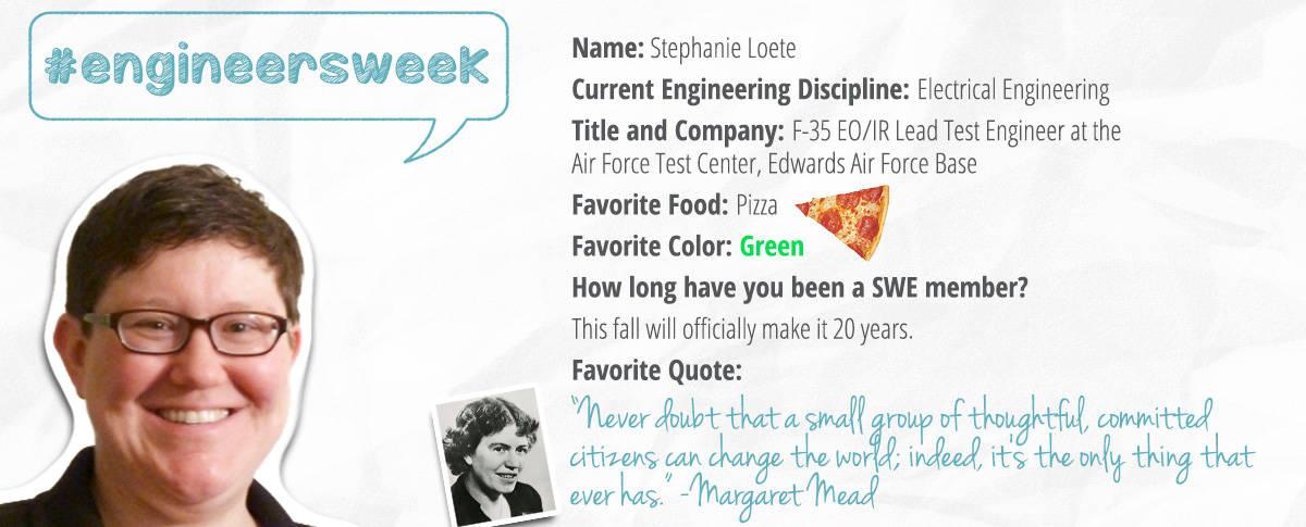 Society of Women Engineers, Stephanie Loete, Engineers Week
