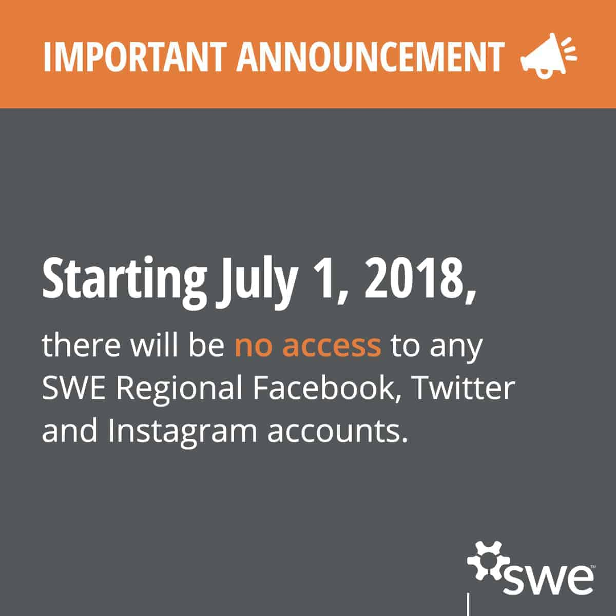 SWE Regional Social Media Accounts Closing