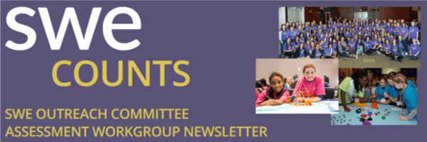 SWE K-12 Outreach SWE Counts Newsletter – May 2018