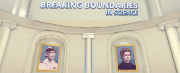 New Virtual Reality Game Focuses on the Lives and Work of Women Scientists