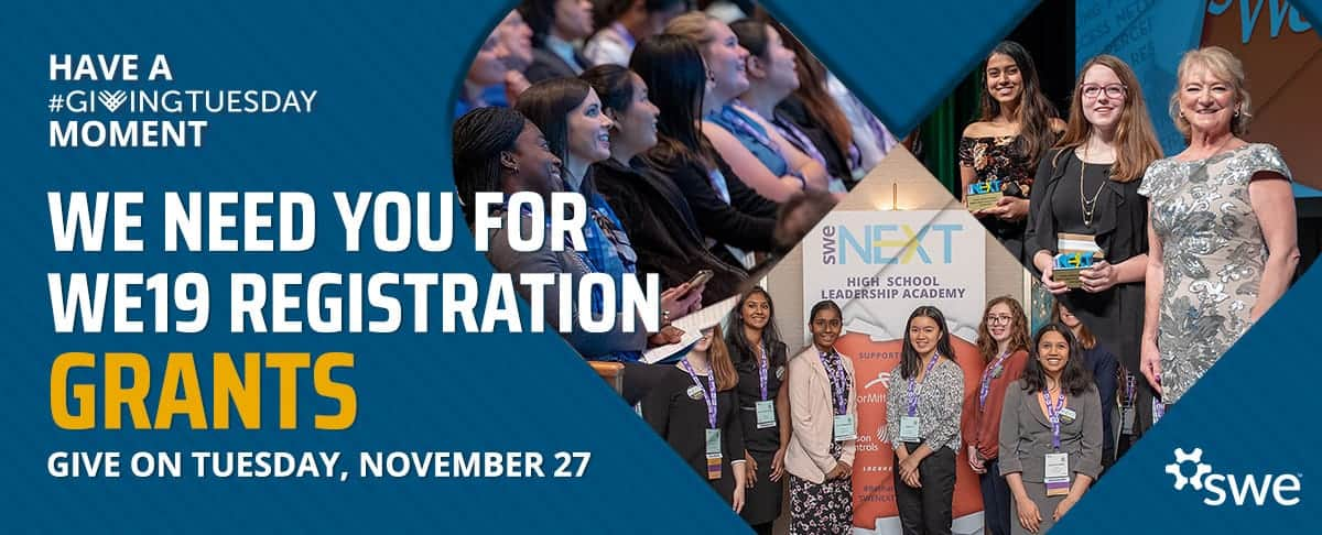 SWE's FY19 #GivingTuesday Campaign Highlights Annual Conference Registration Grant Program