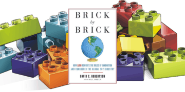Brick By Brick: How Lego Rewrote The Rules Of Innovation And Conquered The Global Toy Industry