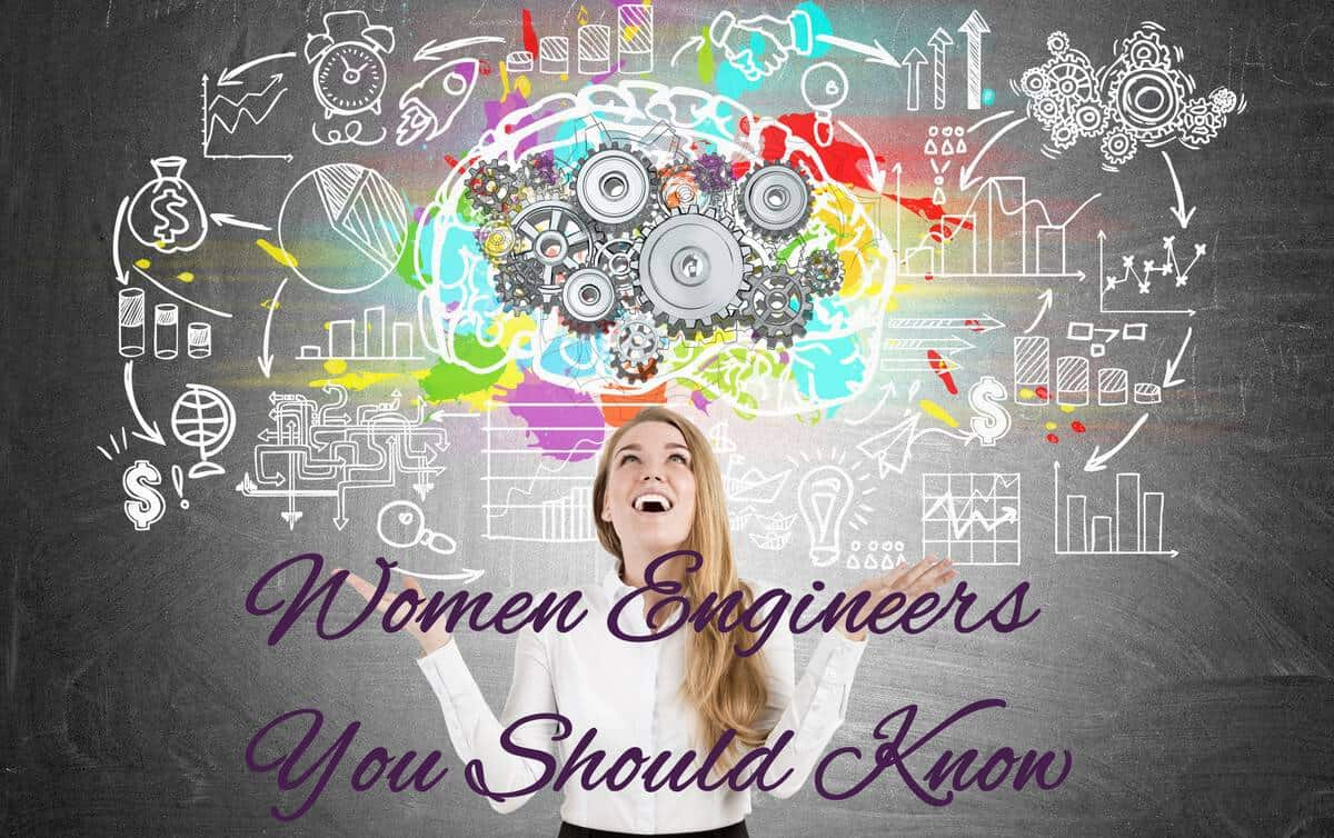 Women Engineers You Should Know