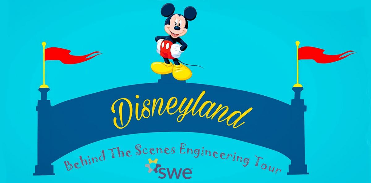 Disneyland Engineering Tour