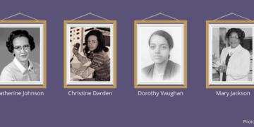 Framed images of Katherine Johnson, Christine Darden, Dorothy Vaughan, and Mary Jackson