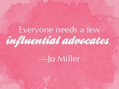 3 Ways to Earn the Backing of Influential Career Advocates influential