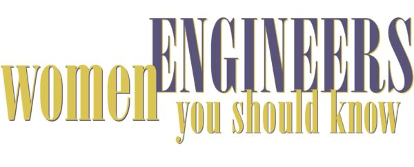 Now Accepting Nominations: Fy21 Women Engineers You Should Know