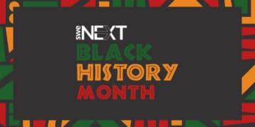 SWENext Black History Month Spotlight SWENext