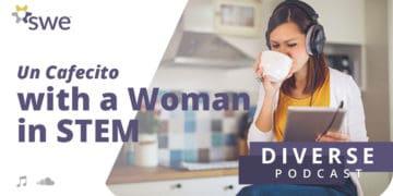 Podcast: Un Cafecito With a Woman in STEM: Bea Mendez Gandica