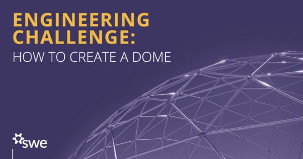 Hands-on Engineering Challenge: Create a Dome -
