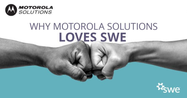 Motorola Solutions and SWE: Why We Keep Coming Back -