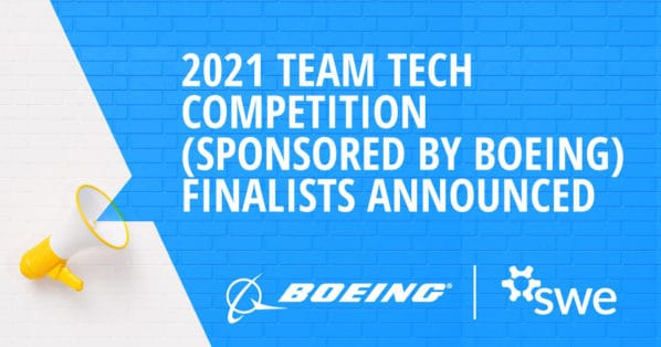 2021 Team Tech Competition (sponsored by Boeing) Finalists Announced -